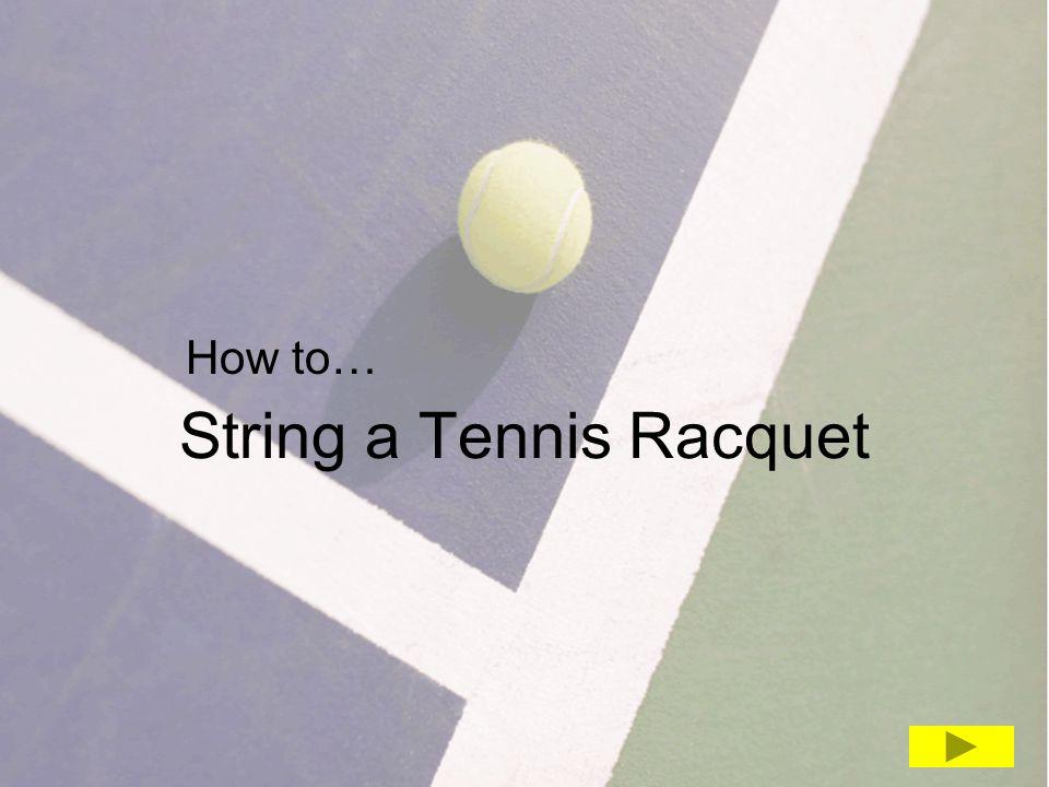 String a Tennis Racquet