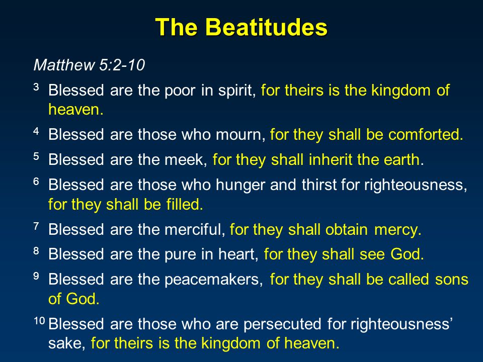 The Beatitudes Matthew 5:2-10
