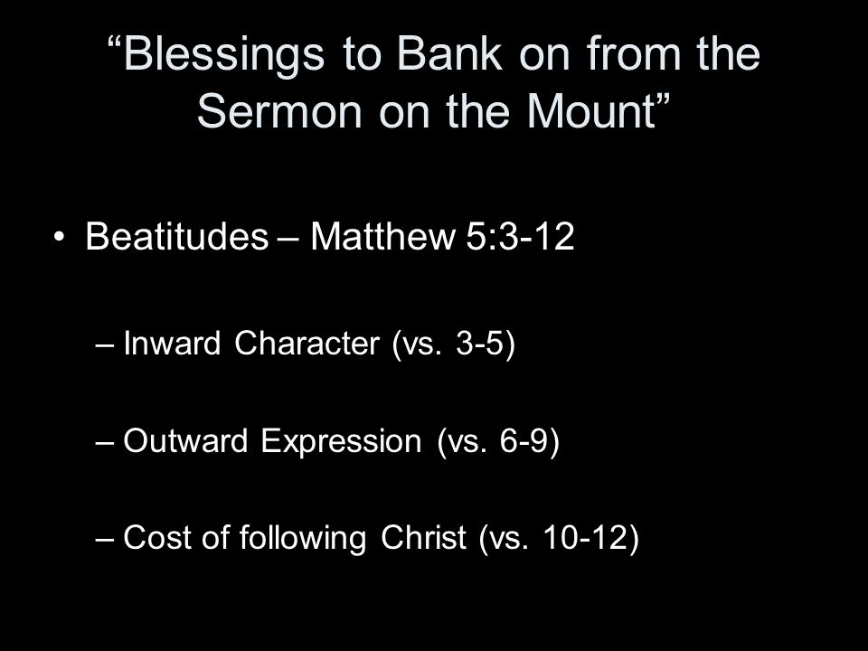 Blessings to Bank on from the Sermon on the Mount