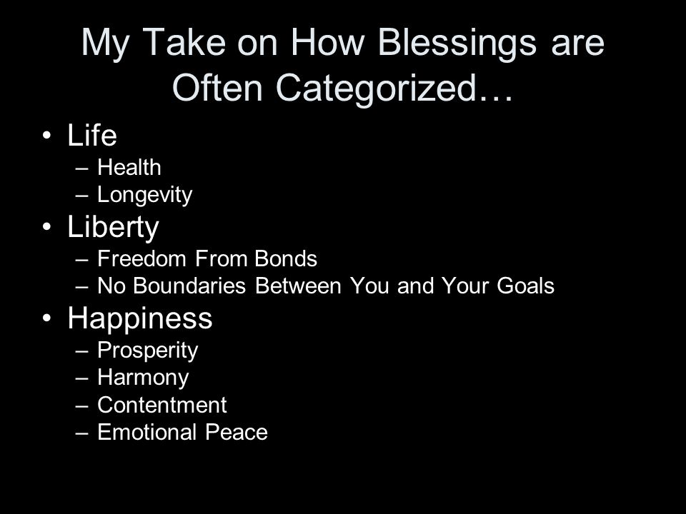 My Take on How Blessings are Often Categorized…