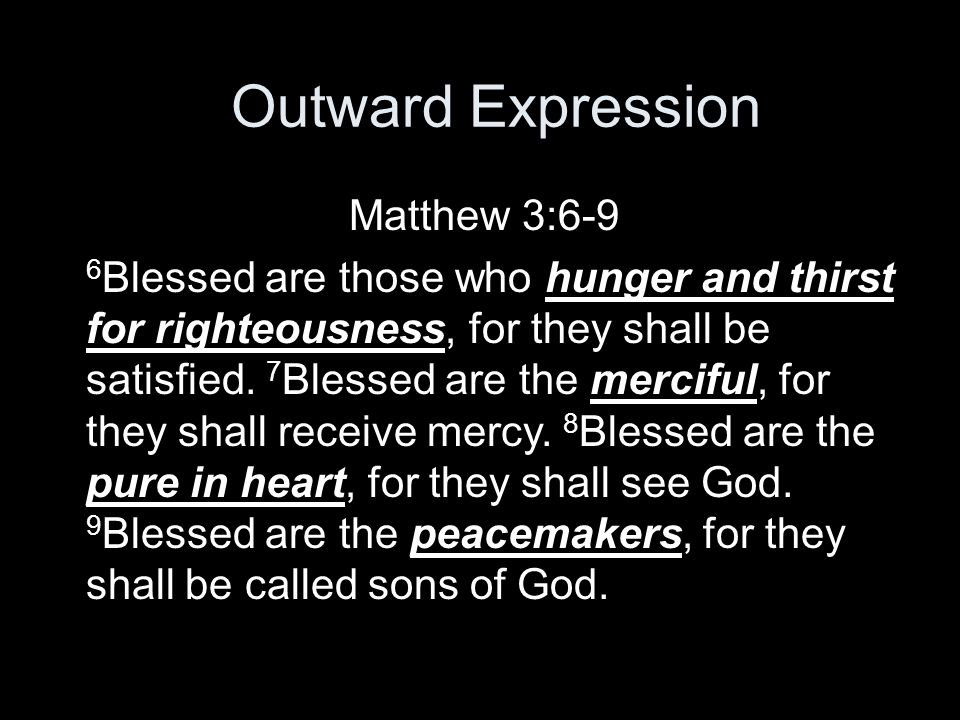 Outward Expression Matthew 3:6-9