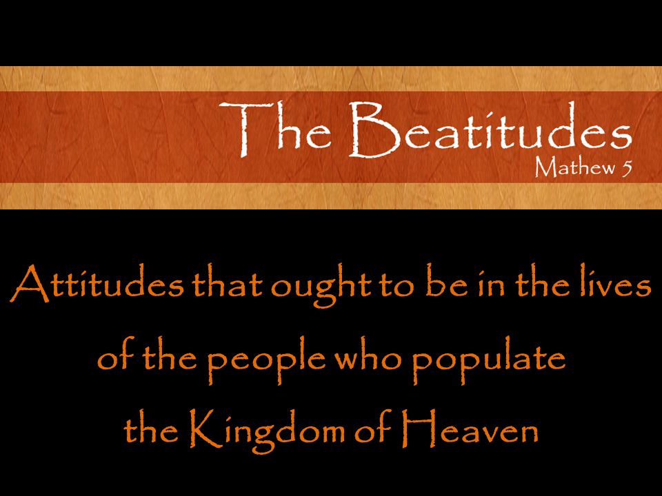 Attitudes that ought to be in the lives of the people who populate