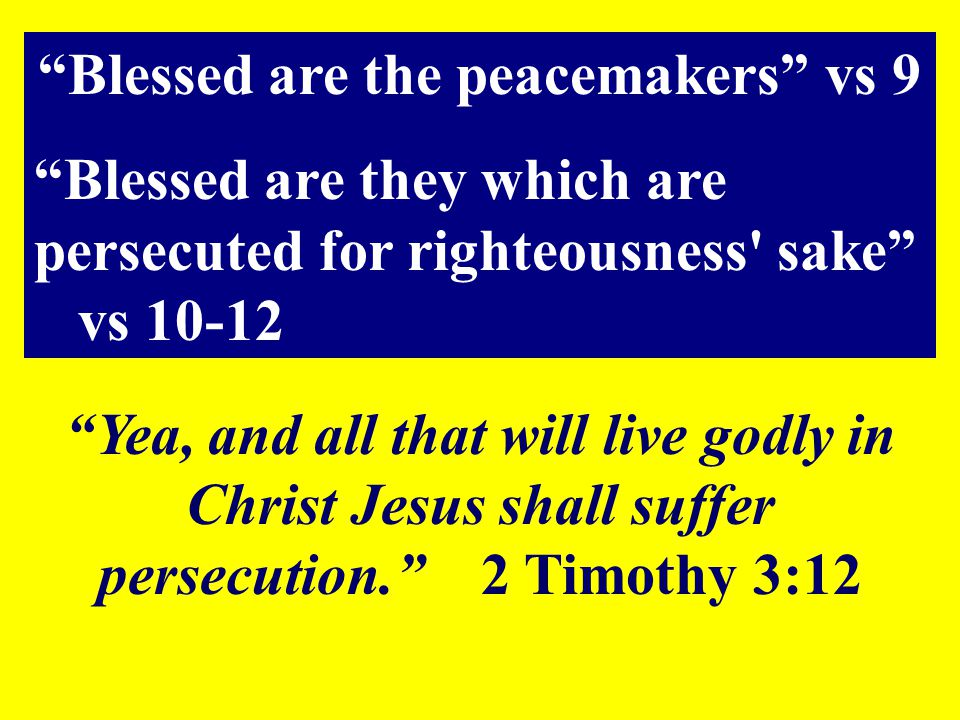 Blessed are the peacemakers vs 9