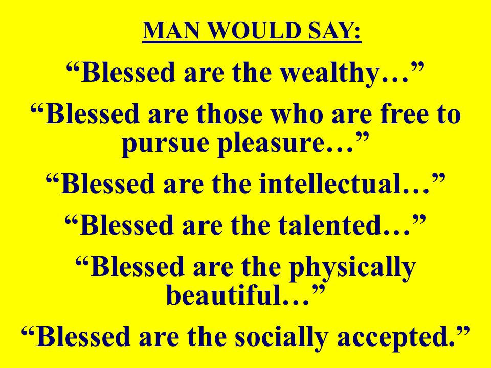 Blessed are the wealthy…