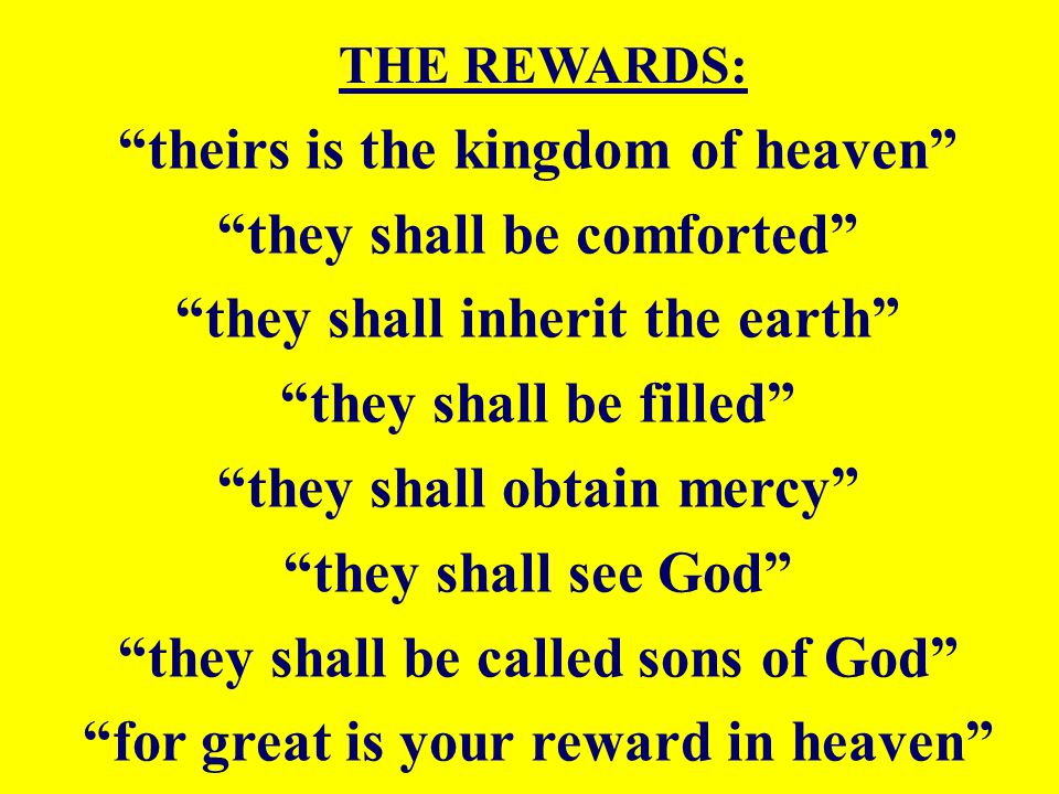 theirs is the kingdom of heaven they shall be comforted