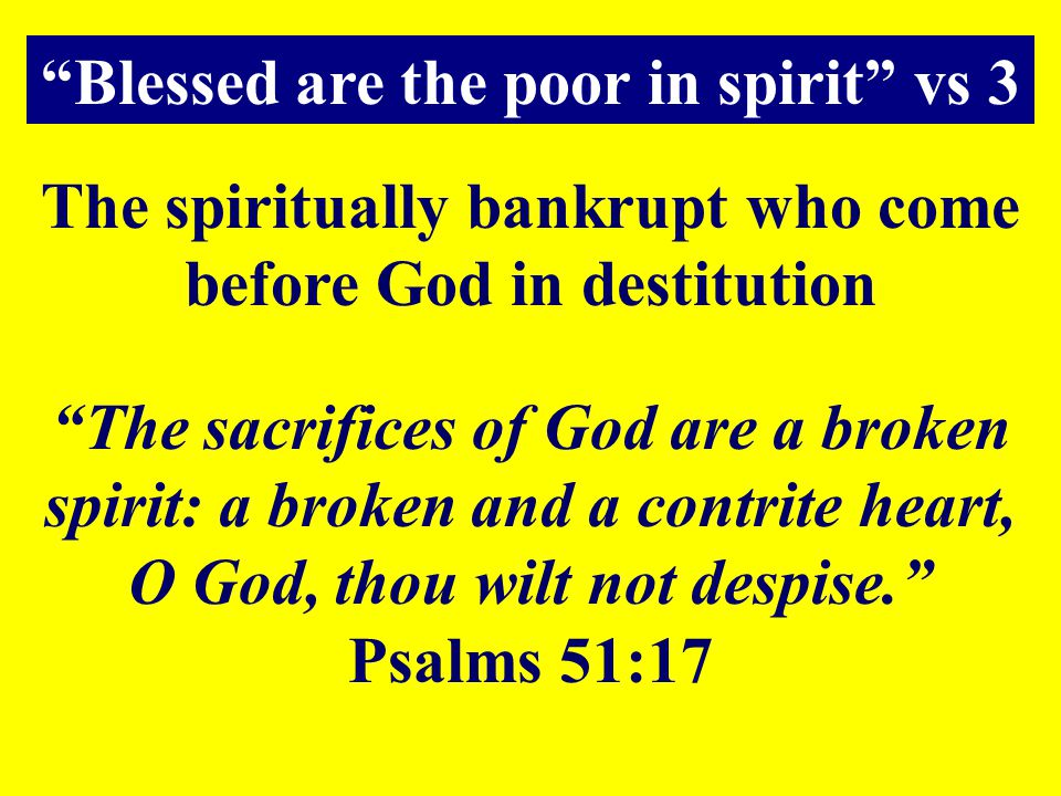 Blessed are the poor in spirit vs 3