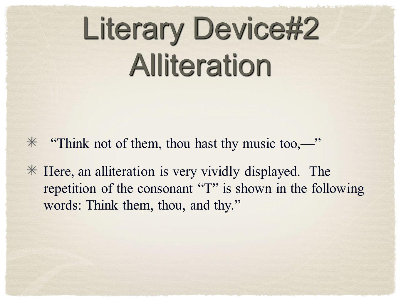 Literary Device#2 Alliteration