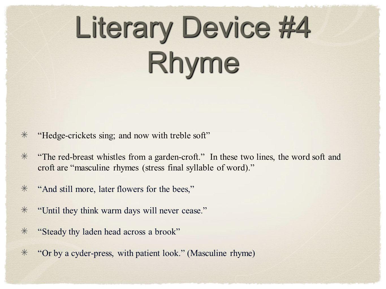 Literary Device #4 Rhyme
