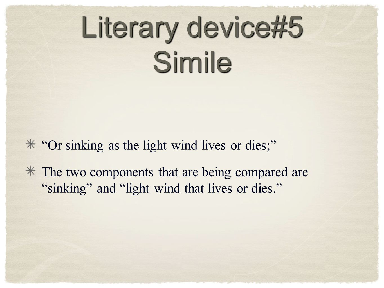 Literary device#5 Simile