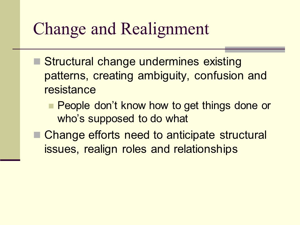 Change and Realignment