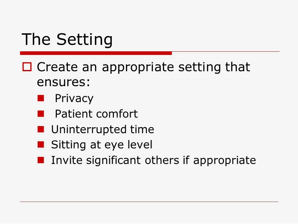 The Setting Create an appropriate setting that ensures: Privacy