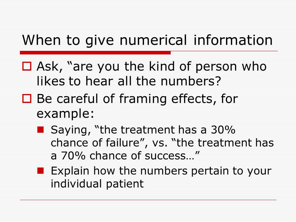 When to give numerical information