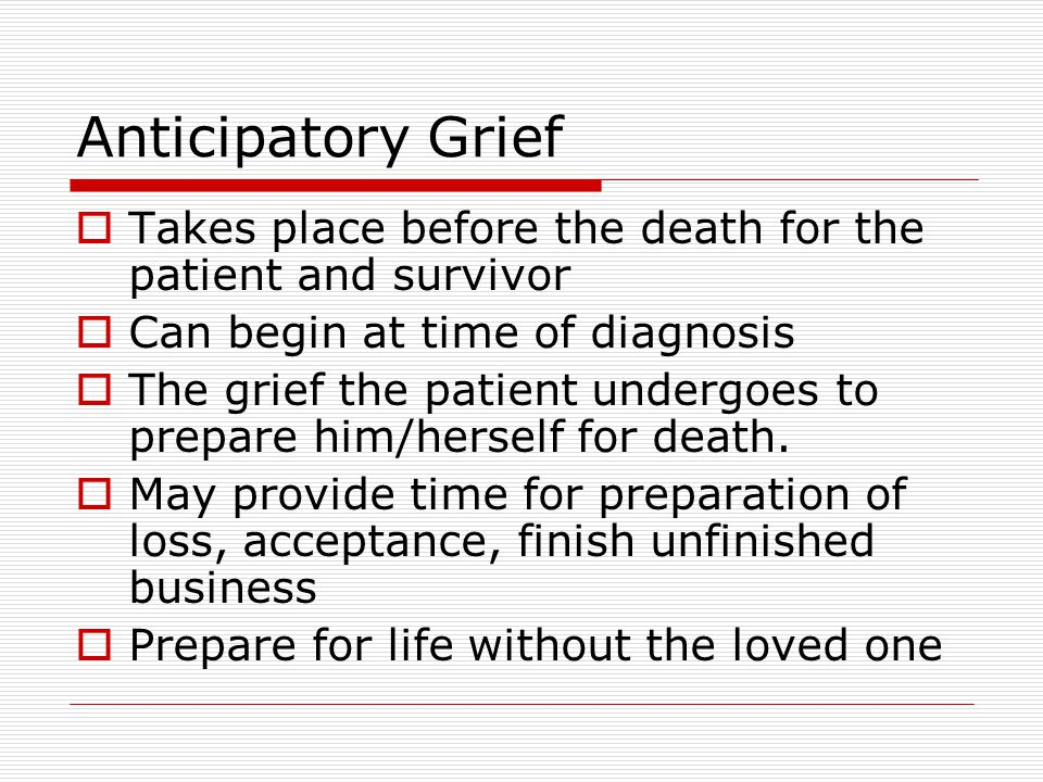 It Takes Lot Of Energy To Prepare For >> End of Life Issues: Death and Dying / Grief and Loss - ppt download