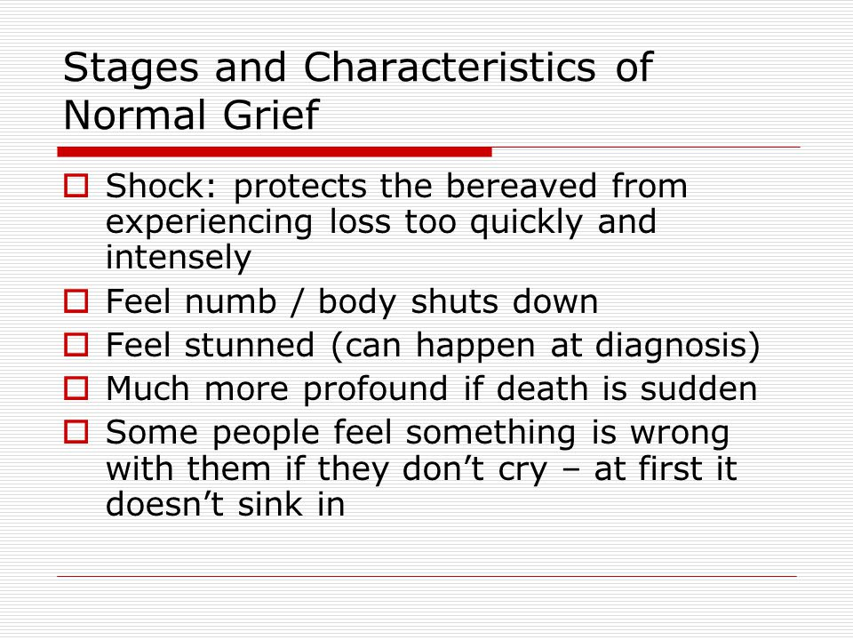 Stages and Characteristics of Normal Grief