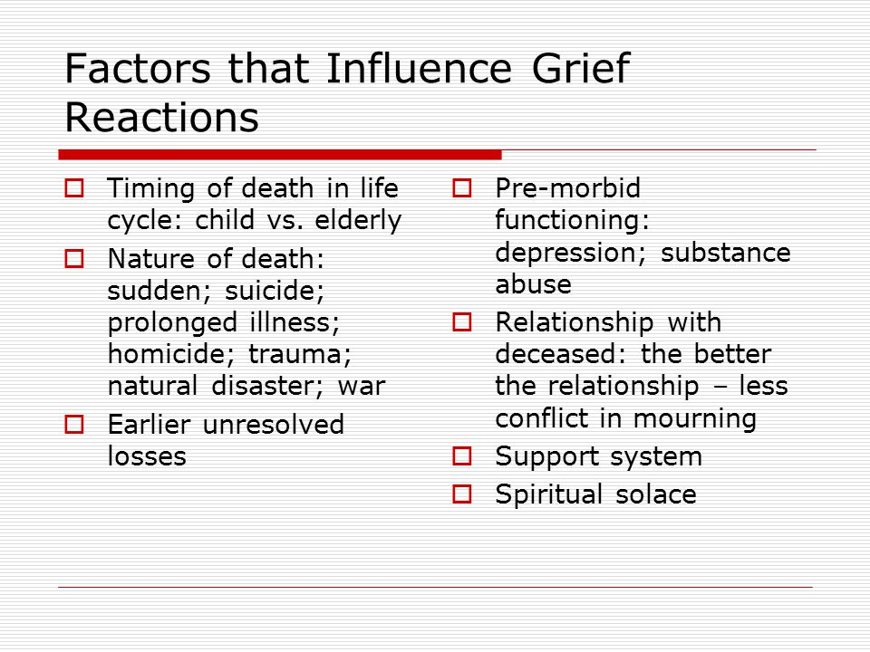 Factors that Influence Grief Reactions
