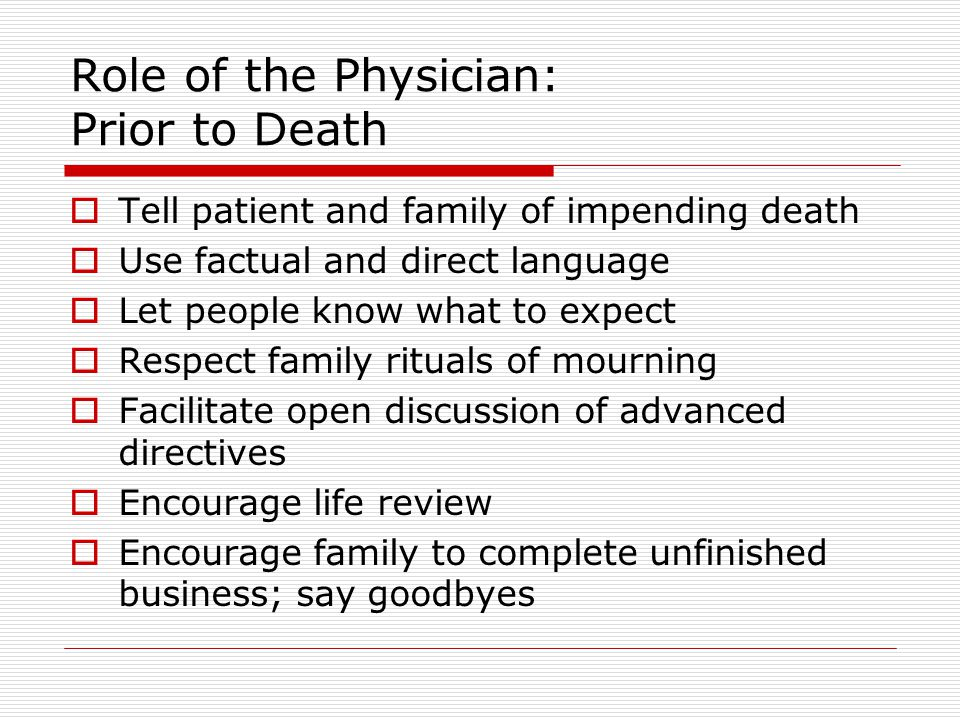 Role of the Physician: Prior to Death