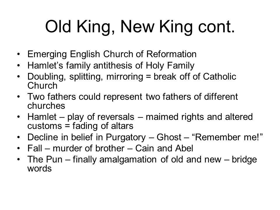 Old King, New King cont. Emerging English Church of Reformation