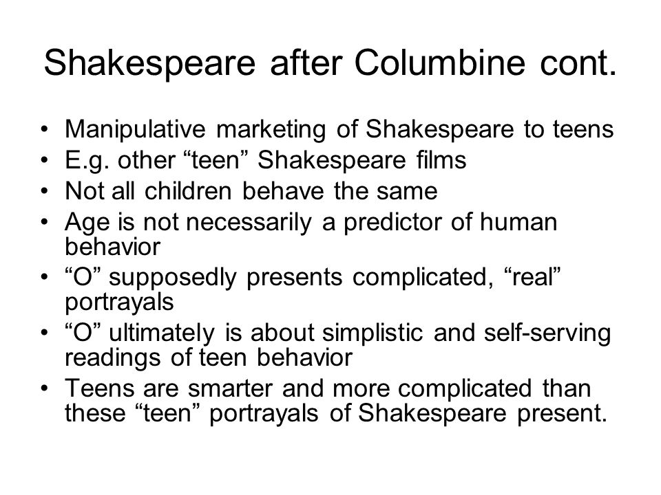 Shakespeare after Columbine cont.