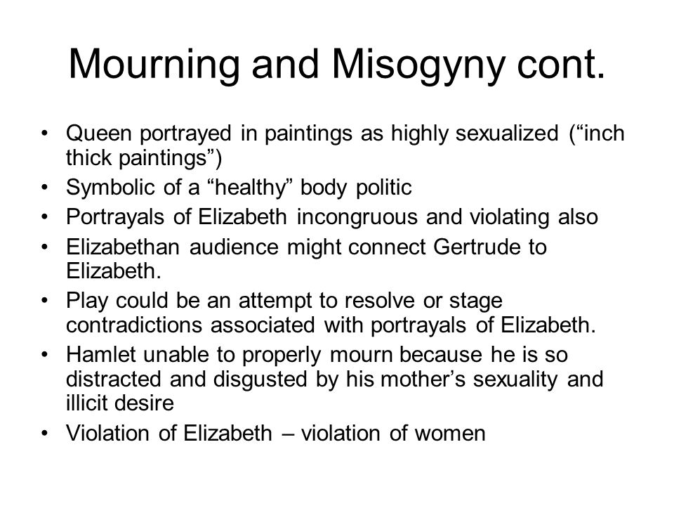 Mourning and Misogyny cont.
