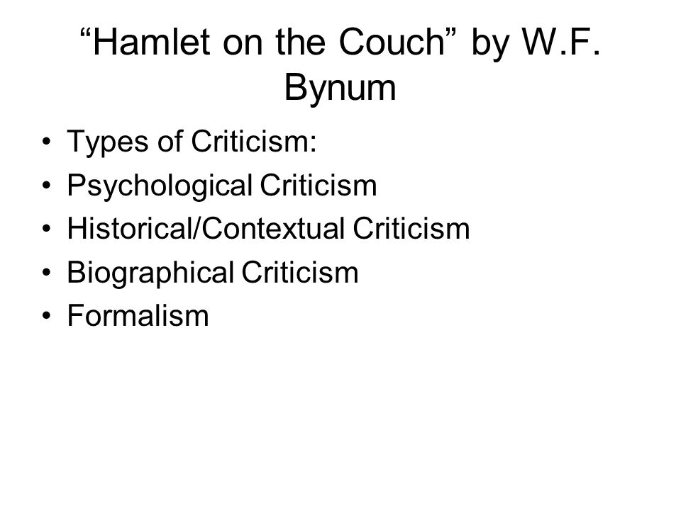 Hamlet on the Couch by W.F. Bynum