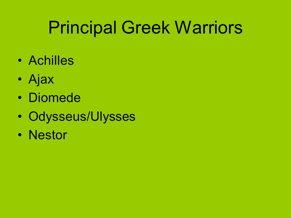 Principal Greek Warriors