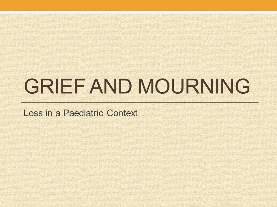 Loss in a Paediatric Context