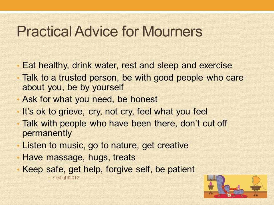 Practical Advice for Mourners