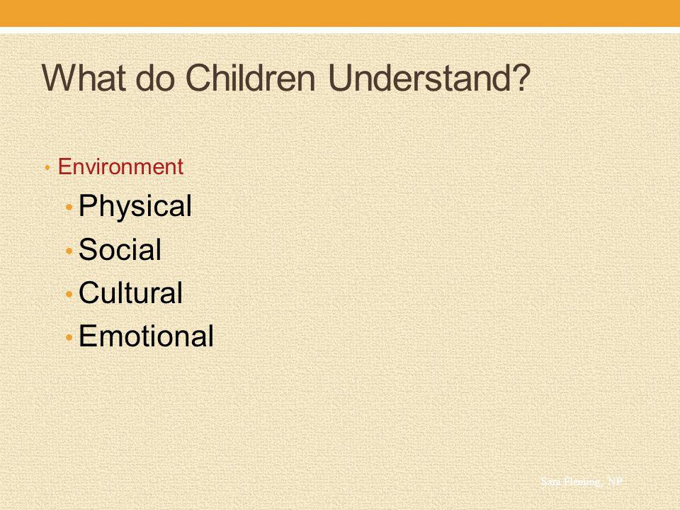 What do Children Understand