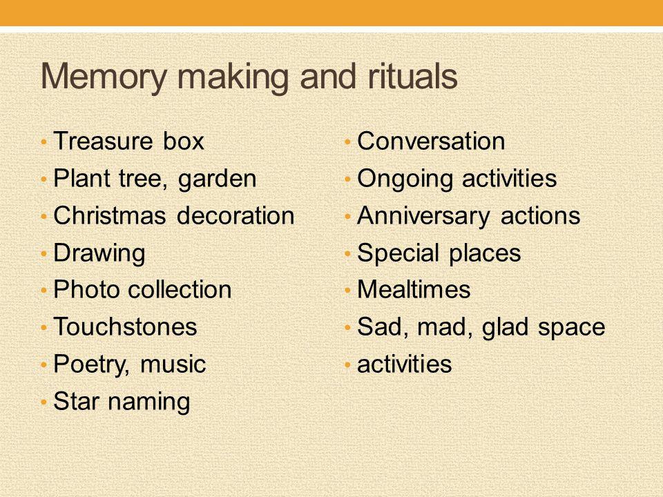 Memory making and rituals