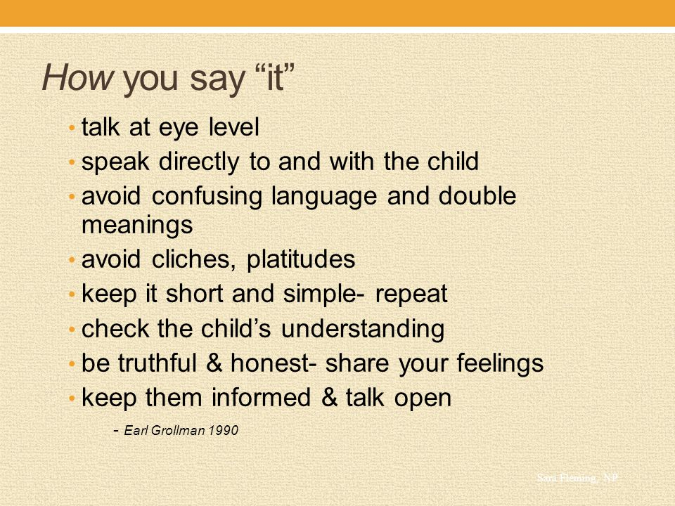 How you say it talk at eye level
