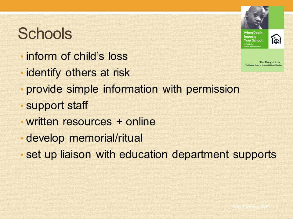 Schools inform of child's loss identify others at risk