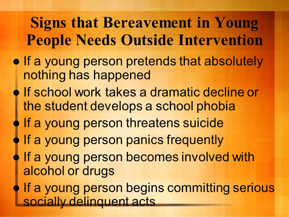 Signs that Bereavement in Young People Needs Outside Intervention