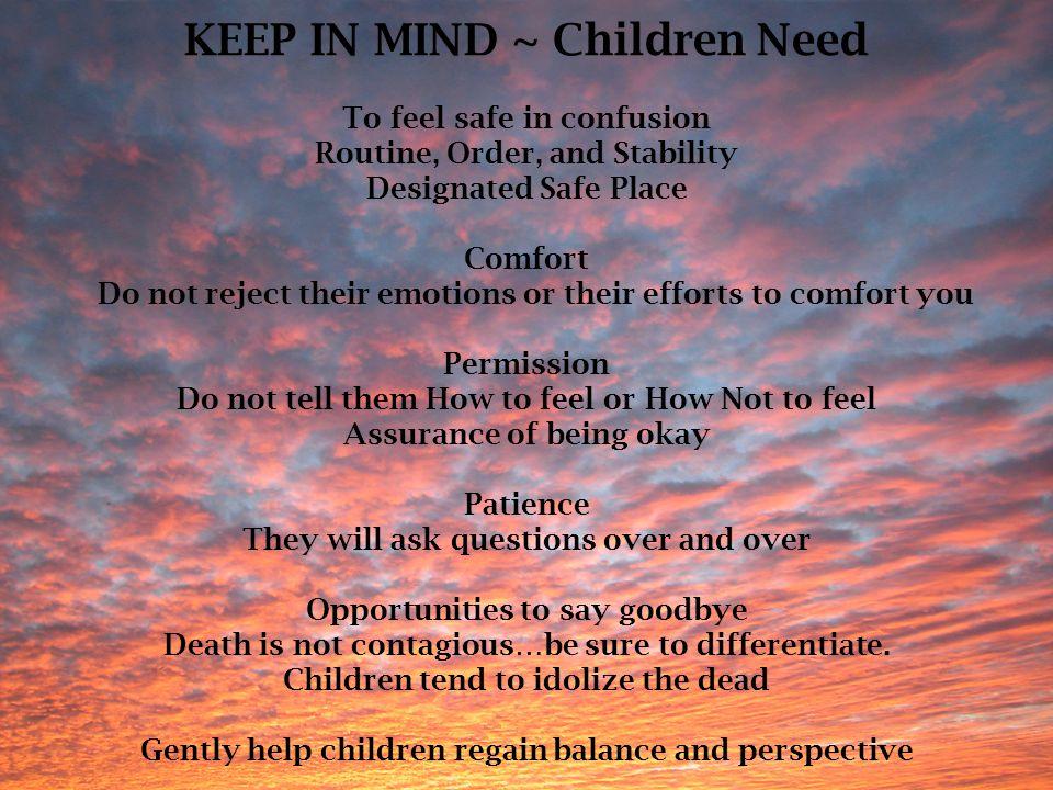 KEEP IN MIND ~ Children Need