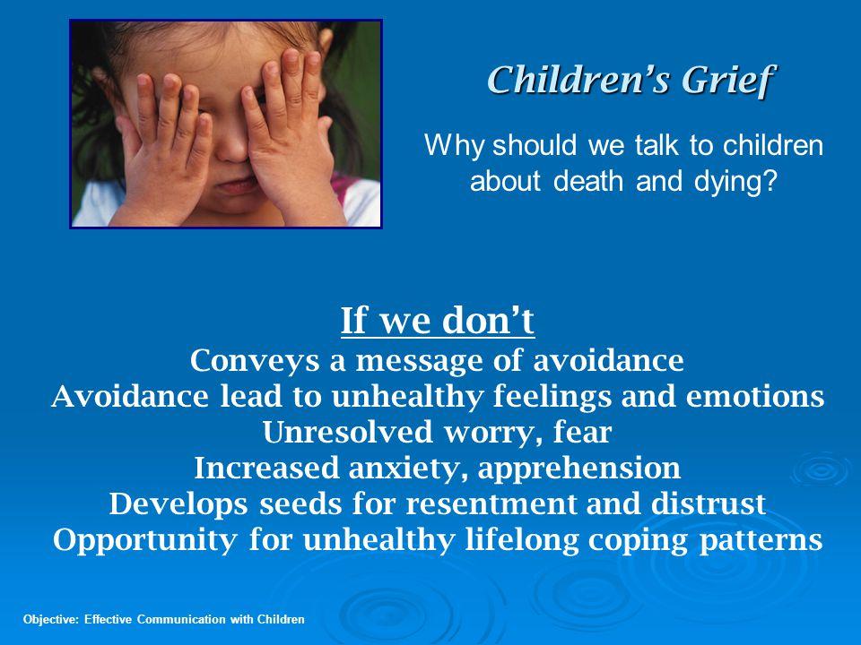 Children's Grief If we don't