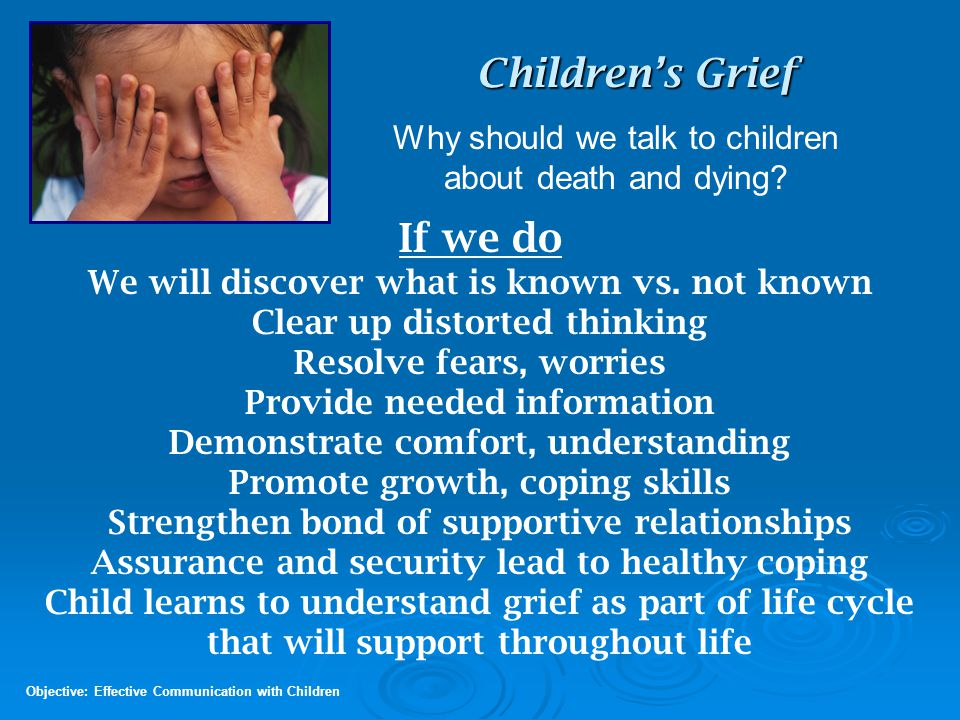 Children's Grief If we do