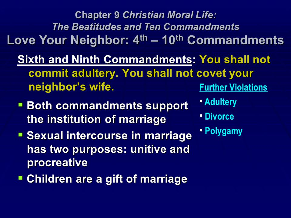 Both commandments support the institution of marriage