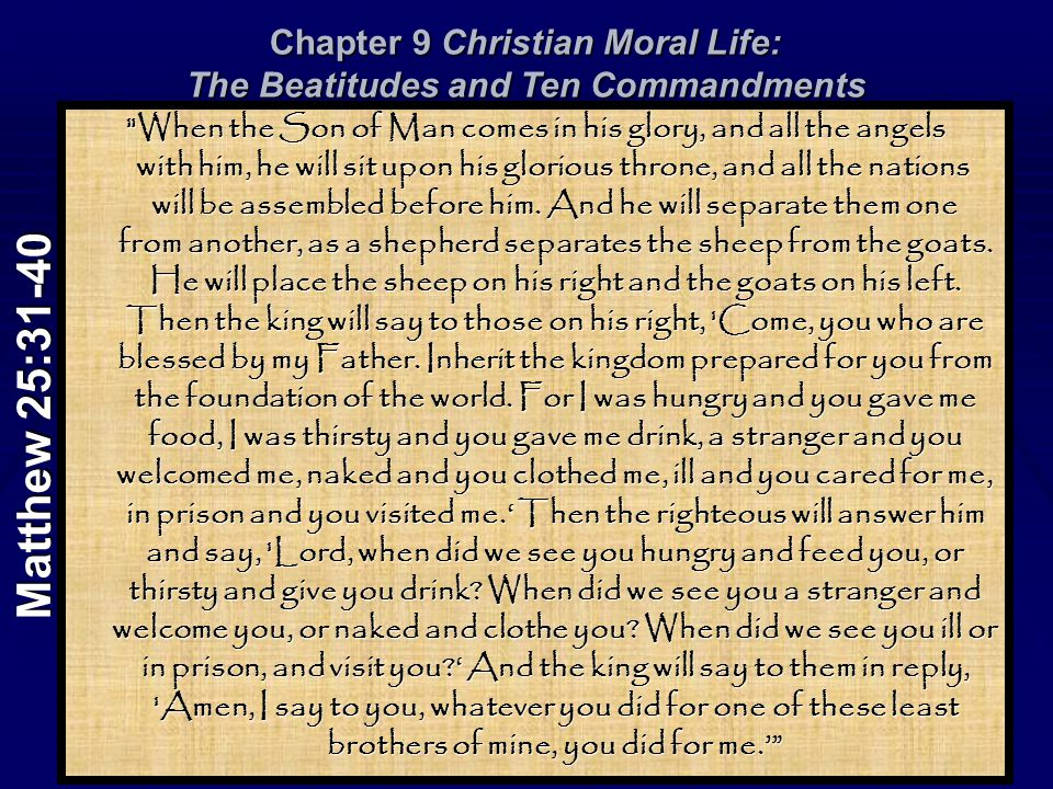 Chapter 9 Christian Moral Life: The Beatitudes and Ten Commandments