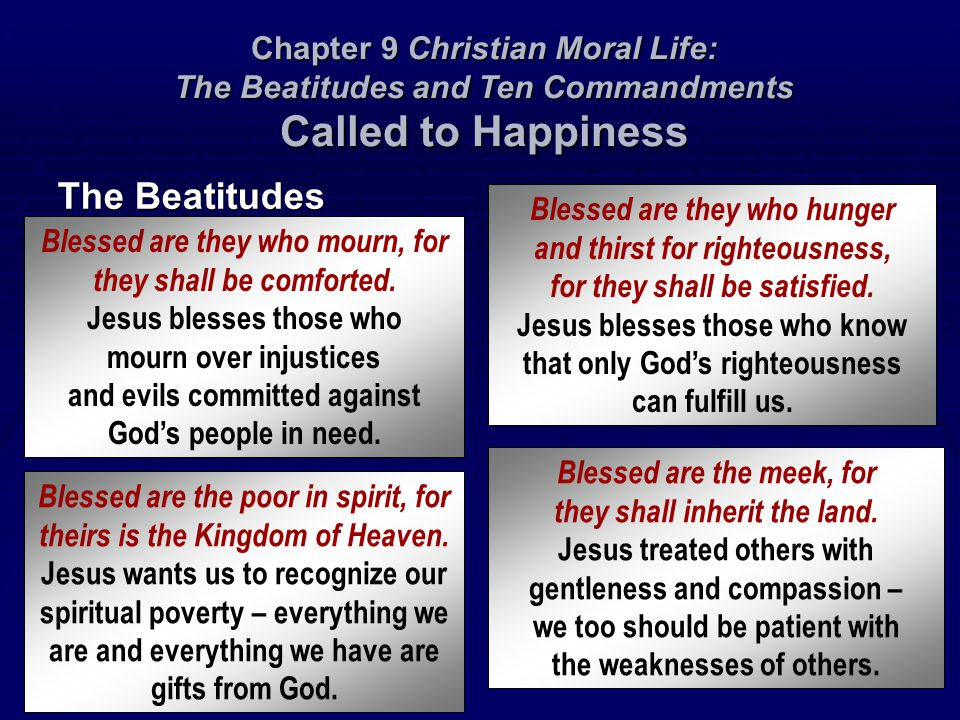 Chapter 9 Christian Moral Life: The Beatitudes and Ten Commandments Called to Happiness
