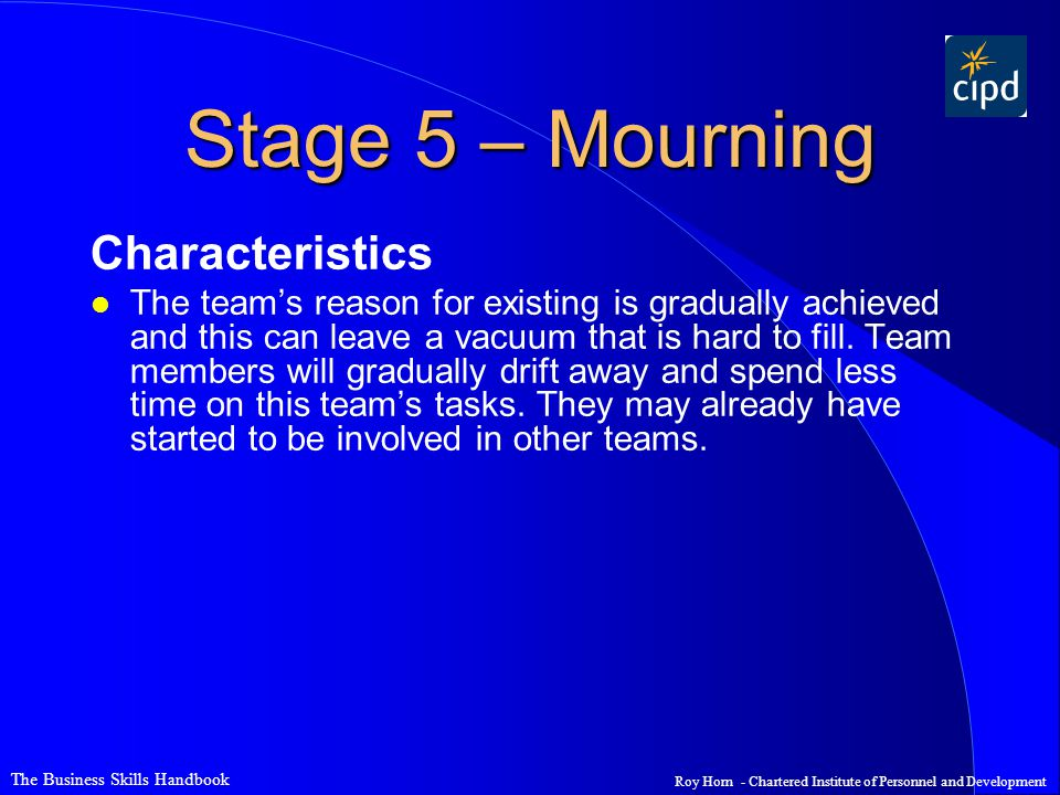 Stage 5 – Mourning Characteristics
