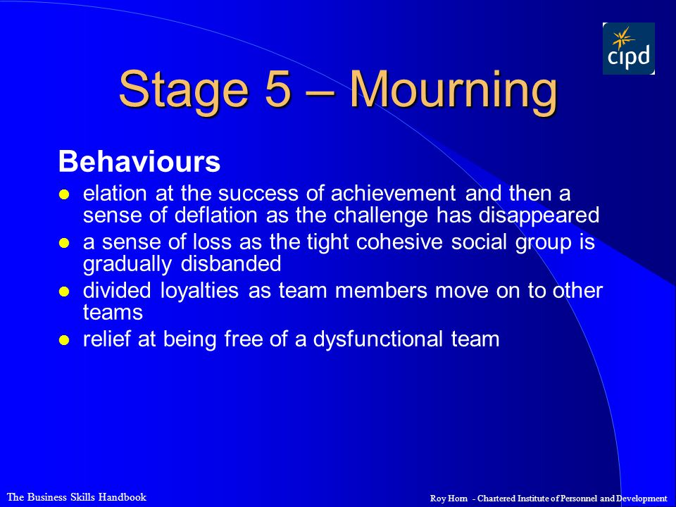 Stage 5 – Mourning Behaviours
