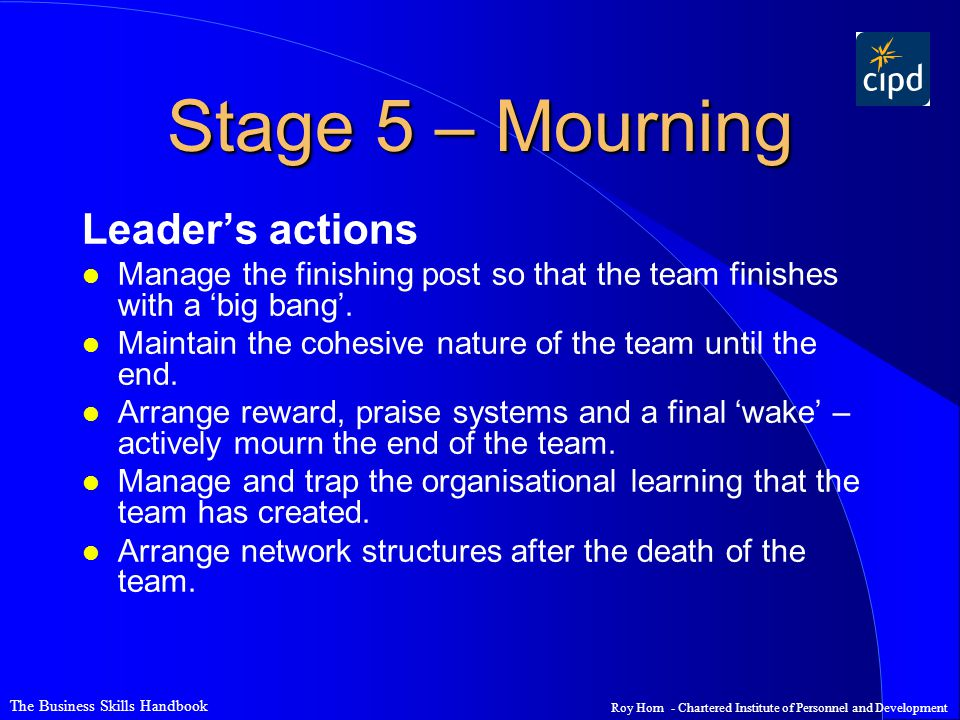 Stage 5 – Mourning Leader's actions