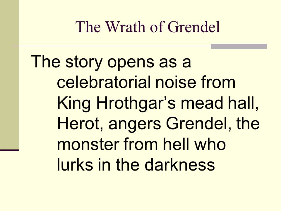 The Wrath of Grendel