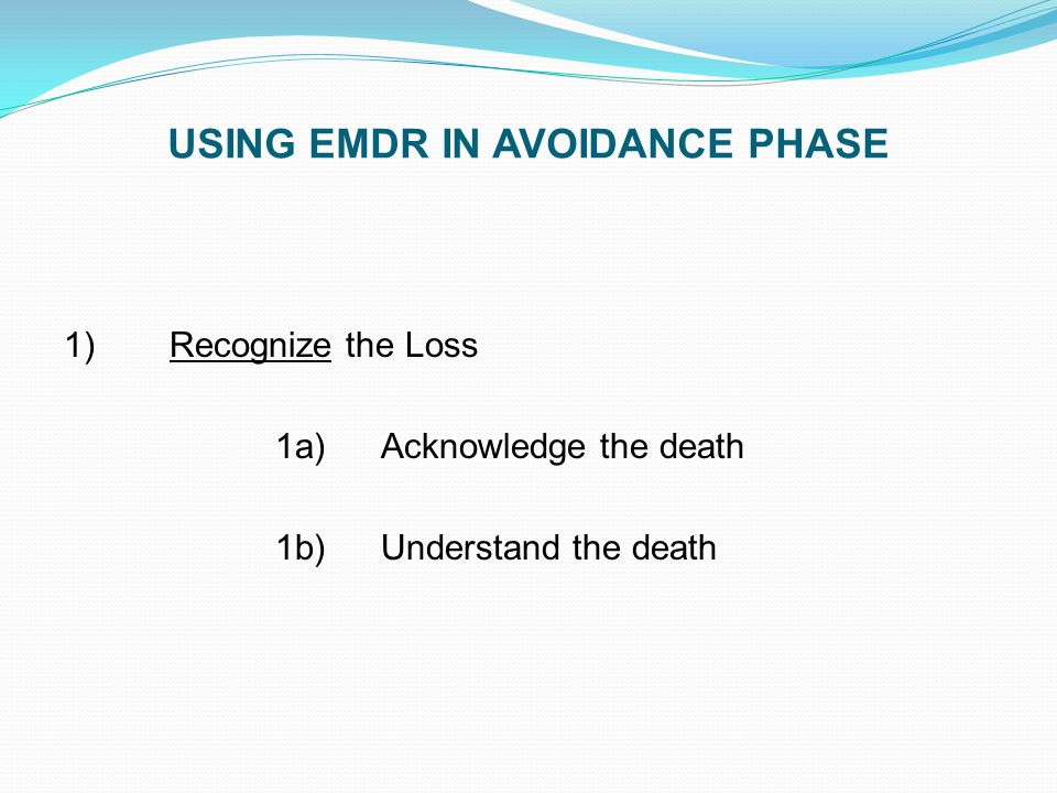 USING EMDR IN AVOIDANCE PHASE