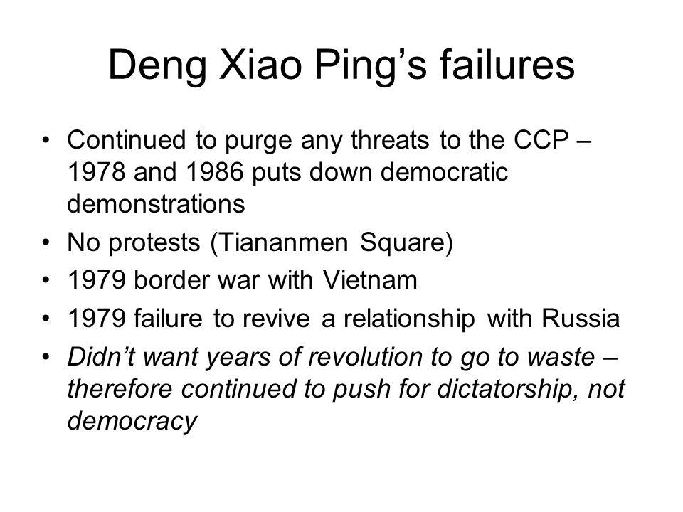 Deng Xiao Ping's failures