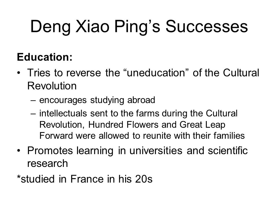 Deng Xiao Ping's Successes