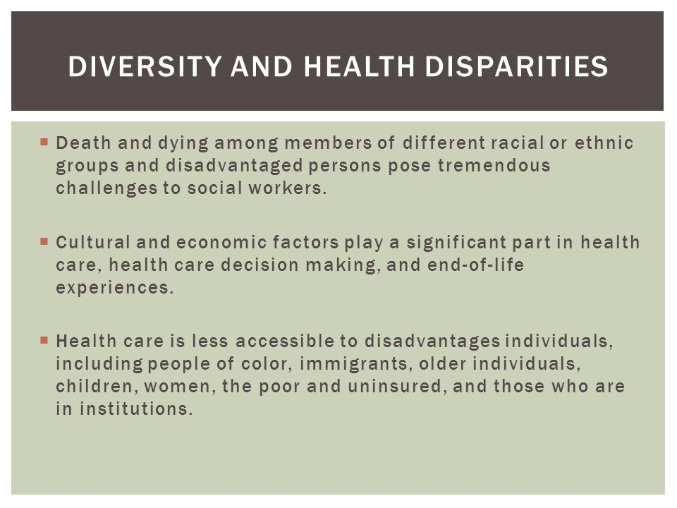 Diversity and health disparities