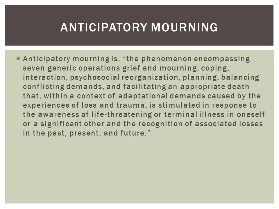 Anticipatory mourning