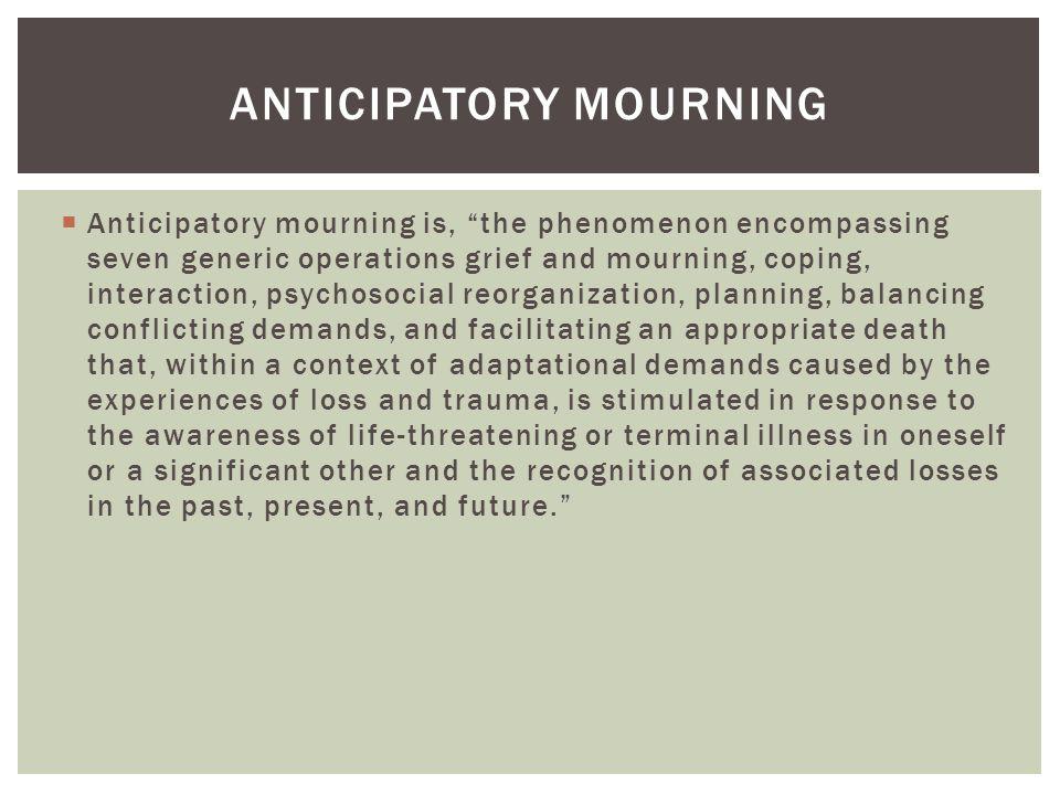 Anticipatory mourning