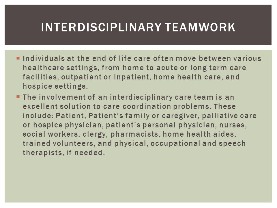 Interdisciplinary teamwork