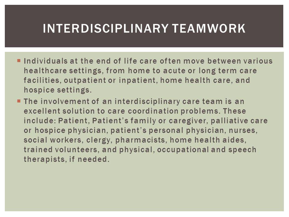 Interdisciplinary teamwork